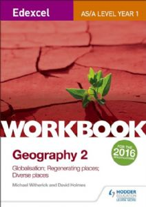 Workbook 2: Globalisation; Regenerating Places; Diverse Places    7